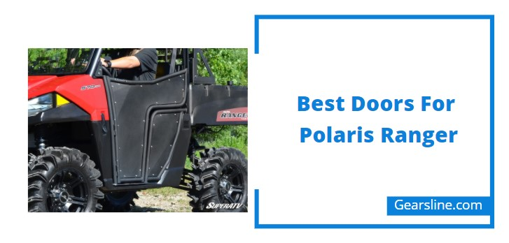 Best Doors For Polaris Ranger