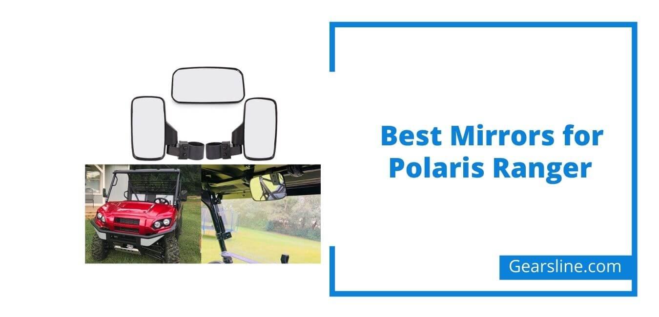 Best Mirrors for Polaris Ranger
